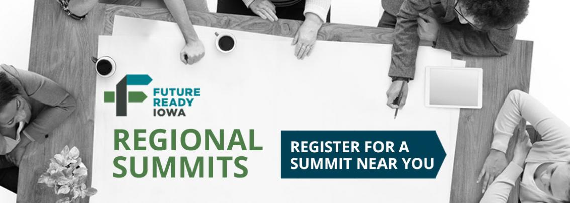 Click for Future Ready Iowa regional summits information and registration.